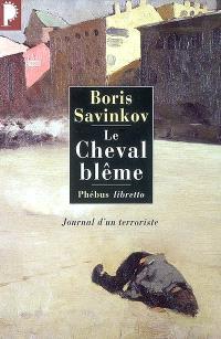 Le cheval blême : journal d'un terroriste