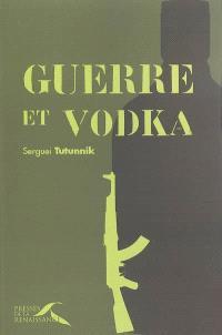 Guerre et vodka