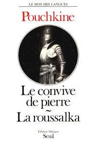Le convive de Pierre; La roussalka