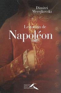 Le roman de Napoléon