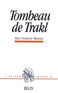 Le Tombeau de Trakl