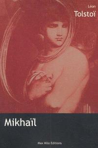 Mikhaïl : un conte