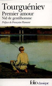 Premier amour; Un Nid de gentilhomme