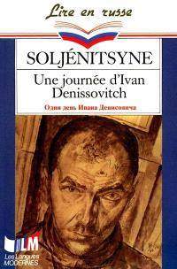 Une Journée d'Ivan Denissovitch = Odin den'Ivana Denissovitcha