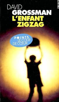 L'enfant zigzag