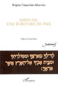 Amos Oz, une écriture de paix