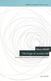 Nâzim Hikmet : héritage et modernité
