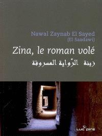 Zina : le roman volé