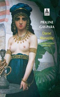 Dame Merveille : et autres contes d'Egypte