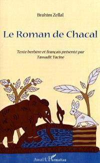 Le roman de Chacal