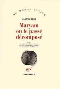 Maryam ou Le passé décomposé