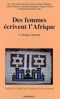 Des femmes écrivent l'Afrique. Volume 1, L'Afrique australe