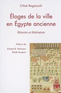 Éloges de la ville en Égypte ancienne : histoire et littérature
