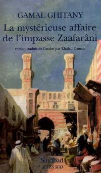 La mystérieuse affaire de l'impasse Zaafarâni