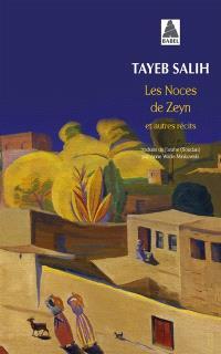 Les noces de Zeyn : et autres récits