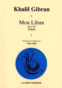 Mon Liban; Suivi de Satan