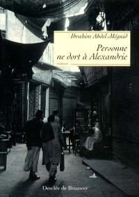 Personne ne dort à Alexandrie