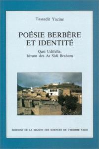 Poésie berbère et identité : Qasi Udifella, héraut des At Sidi Braham