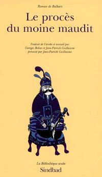 Roman de Baïbars. Volume 10, Le procès du moine maudit