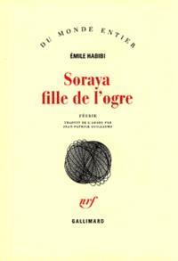 Soraya fille de l'ogre : féerie
