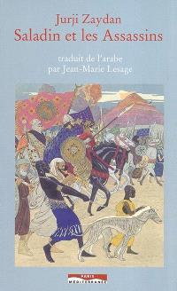 Saladin et les assassins : Salah al Din al Ayyubi