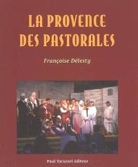 La Provence des pastorales