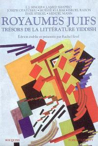 Royaumes juifs : trésors de la littérature yiddish. Volume 2