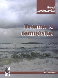Tranga & tempèstas