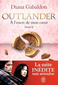 Outlander, Volume 8, A l'encre de mon coeur. Volume 2