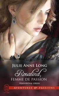 Pennyroyal green. Volume 3, Rosalind, femme de passion