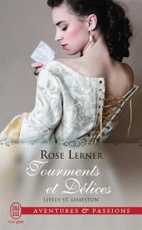 Lively St Lemeston. Volume 1, Tourments et délices