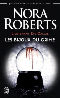 Lieutenant Eve Dallas. Volume 7, Les bijoux du crime