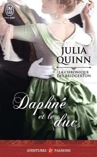La chronique des Bridgerton. Volume 1, Daphné et le duc