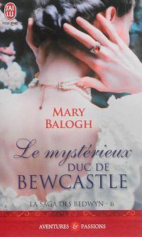 La saga des Bedwyn. Volume 6, Le mystérieux duc de Bewcastle