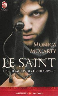 Les chevaliers des Highlands. Volume 5, Le saint