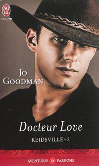 Reidsville. Volume 2, Docteur Love