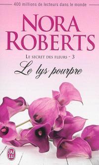 Le secret des fleurs. Volume 3, Le lys pourpre