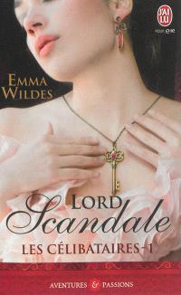 Les célibataires. Volume 1, Lord Scandale