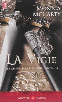Les chevaliers des Highlands. Volume 3, La vigie