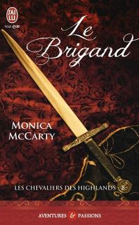 Les chevaliers des Highlands. Volume 8, Le brigand