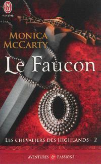 Les chevaliers des Highlands. Volume 2, Le faucon