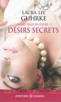 Jeunes filles en fleurs. Volume 3, Désirs secrets