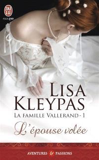 La famille Vallerand. Volume 1, L'épouse volée
