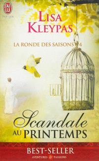 La ronde des saisons. Volume 4, Scandale au printemps