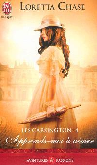 Les Carsington. Volume 4, Apprends-moi à aimer