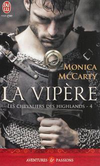Les chevaliers des Highlands. Volume 4, La vipère