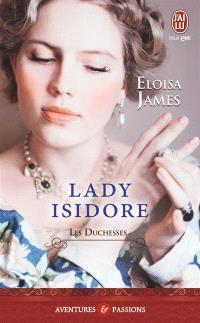 Les duchesses. Volume 4, Lady Isidore