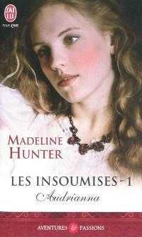 Les insoumises. Volume 1, Audrianna