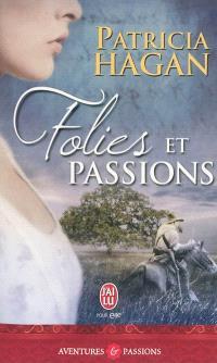 Folies et passions