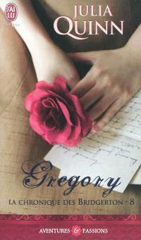 La chronique des Bridgerton. Volume 8, Gregory